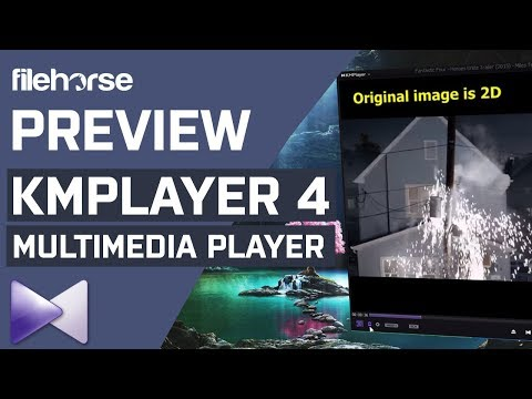 KMPlayer 4 - The Most Popular Multimedia Player For PC! (2019)