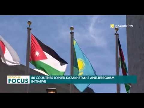 80 Countries Joined Kazakhstan's Anti Terrorism Initiative