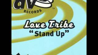 Stand Up - Love Tribe 1996