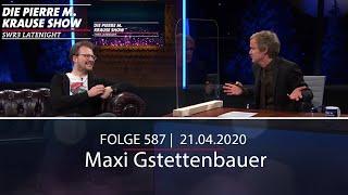 Pierre M. Krause Show vom 21.04.2020 mit Maxi Gstettenbauer
