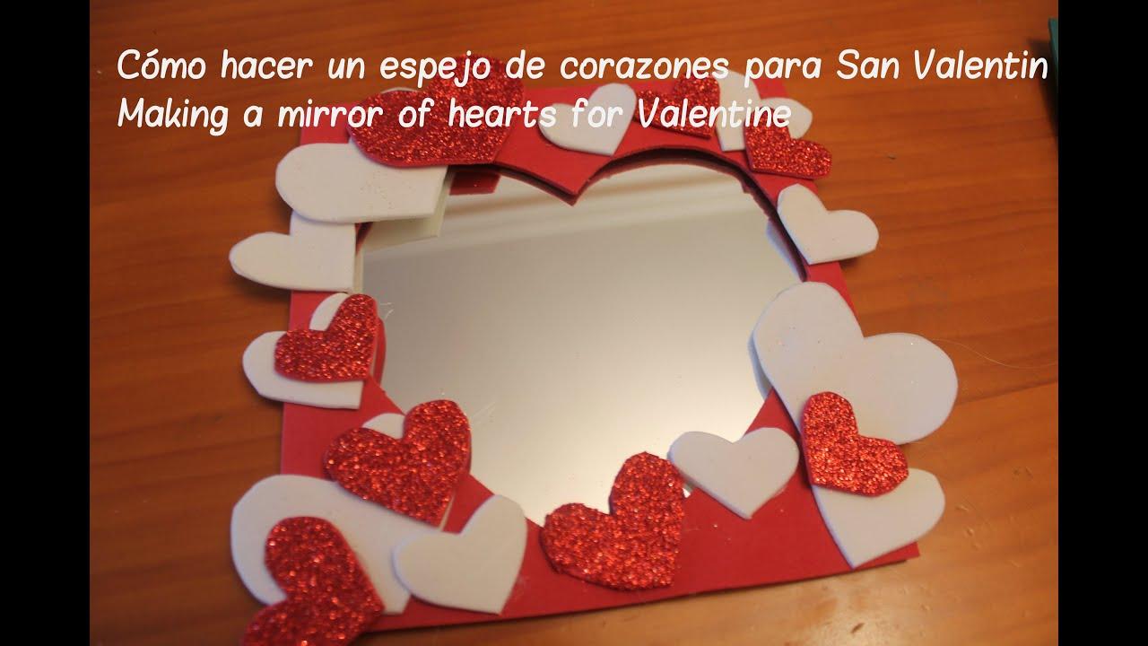 cmo hacer un espejo de corazones para san valentn making a mirror of hearts for valentine