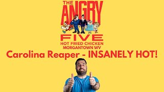 The Angry 5 Hot Fried Chicken  Carolina Reaper Challenge  Morgantown Eats