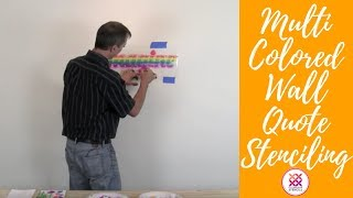 Wall Quote Stenciling With a Brush