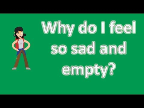 why-do-i-feel-so-sad-and-empty-?- -best-health-channel-&-answers