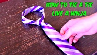 How to Tie a Tie Like a Ninja