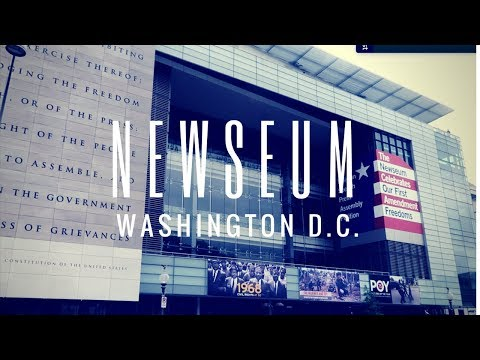 Newseum | Washington DC Museum
