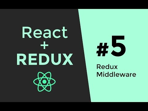 Redux Middleware Tutorial - Redux Tutorial #5