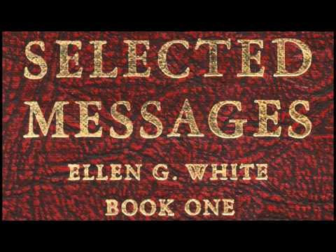 05-57_Christ: the Way of Life - Selected Messages 1 (1SM) Ellen G. White
