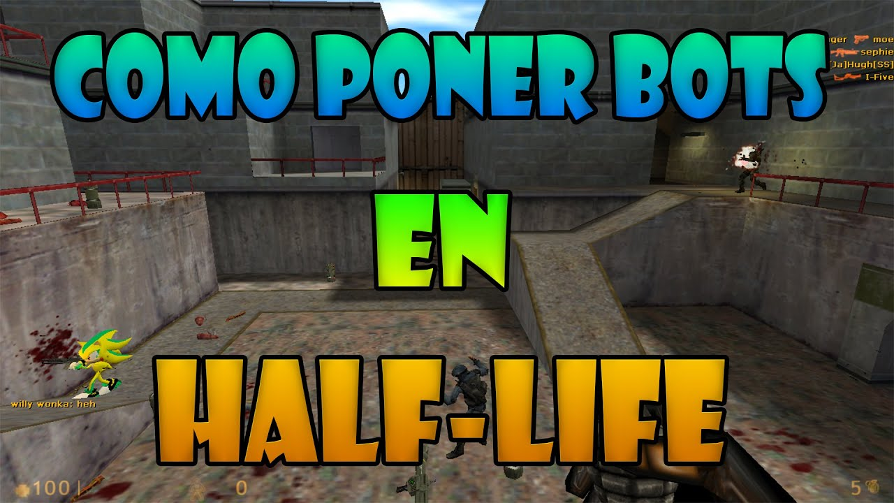 how to play half life with bots