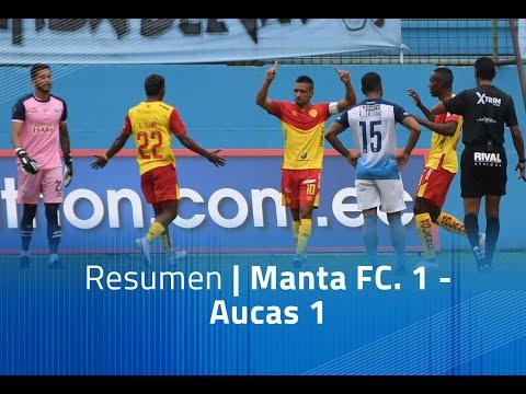 Manta FC Aucas Goals And Highlights