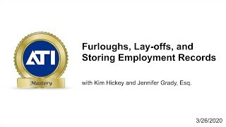 COVID-19: Furloghs, Lay-offs, and Storing Employment Records