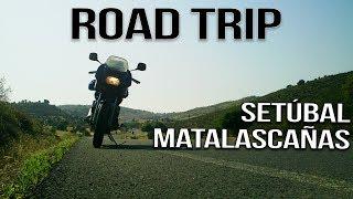 ROAD TRIP | YAMAHA XJ600S & MT09 TRACER | SETUBAL - MATALASCANÃS
