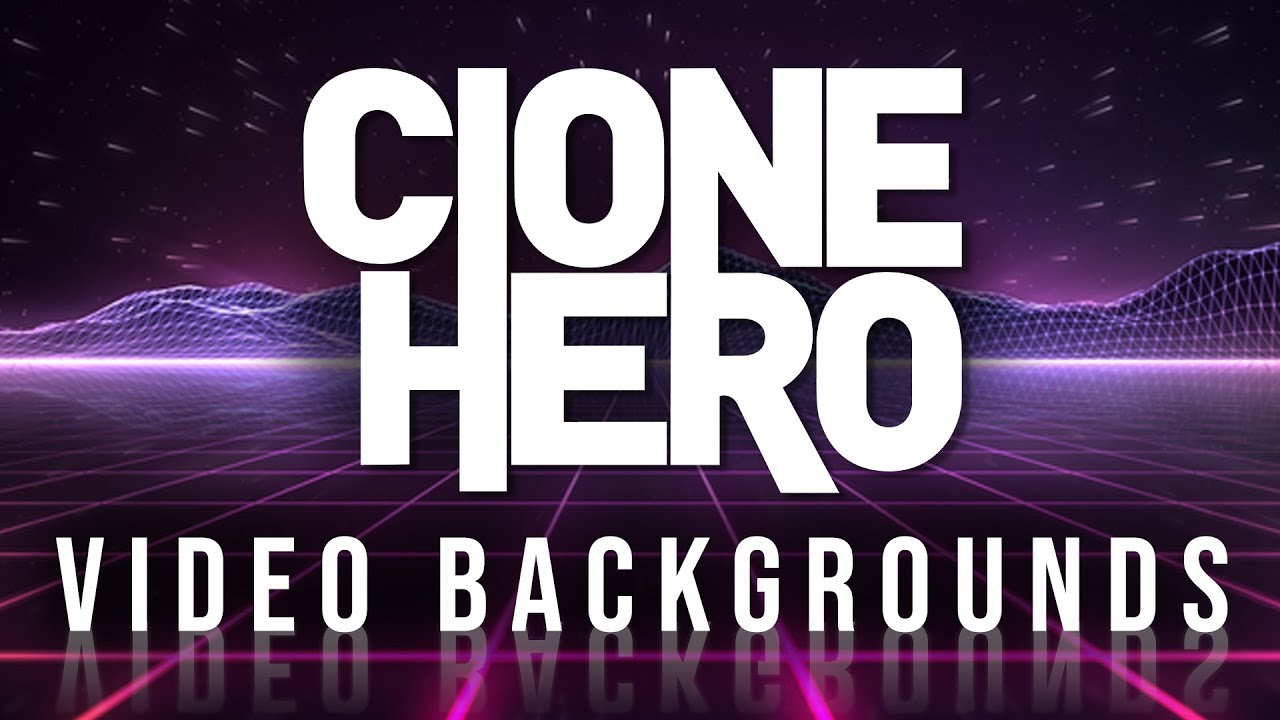 Video Backgrounds For Clone Hero By Schmutz06 Youtube