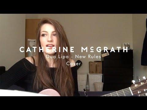 Dua Lipa - New Rules   Catherine McGrath Cover