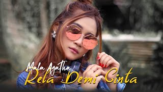 Download Mala Agatha - Rela Demi Cinta (Official Music Video)