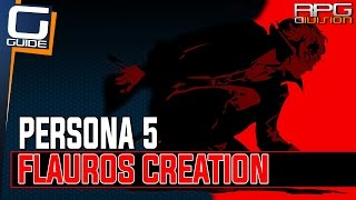 Persona 5 - How to create Flauros with Tarukaja for Caroline and Justine (Strength Arcana)