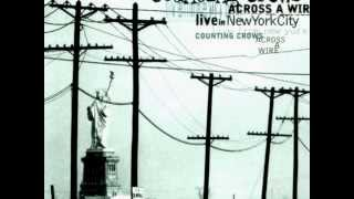 Counting Crows-Catapult (live) Across A Wire