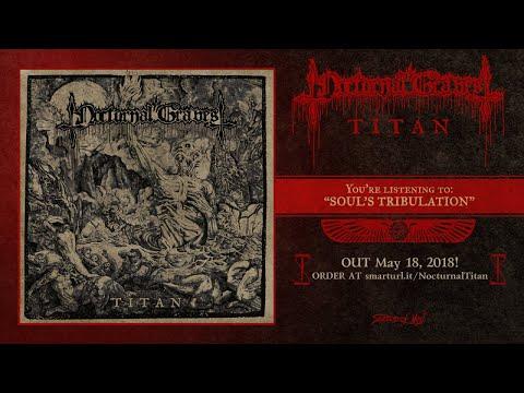 Nocturnal Graves - Soul's Tribulation (official premiere)