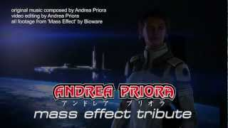 Andrea Priora - Mass Effect Tribute (game music)