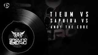 TIEUM vs S'APHIRA vs ANDY THE CORE - Ground Zero Festival 2014