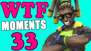 Overwatch WTF Moments Ep.33