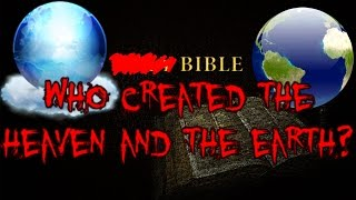 Who created the Heaven and the Earth?