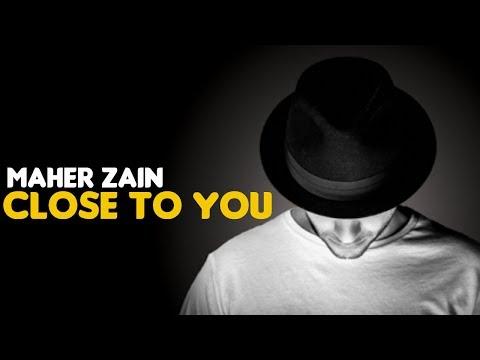 Maher Zain - Close To You (Audio)