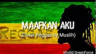 Enda - Maafkan Aku | Cover Reggae by Muslih Tv