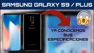 SAMSUNG GALAXY S9 y GALAXY S9 PLUS - FILTRADAS sus ESPECIFICACIONES, ¡SON INCREÍBLES! | Review