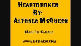 Althea McQueen - Heartbroken (MC Mario Mix)