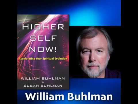 082 Higher Self Now with William Buhlman