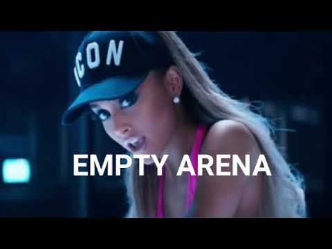 Ariana Grande- Side to Side(Empty Arena Edit)