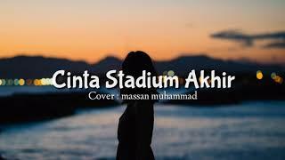 Download lagu Souqy Band Cinta stadium Akhir Cover Massan Muhammad MP3