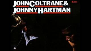 John Coltrane / Johnny Hartman / Dedicated to You