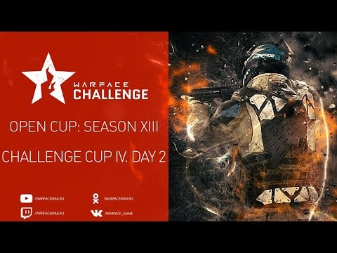 Open Cup: Season XIII Challenge Cup IV. Day 2