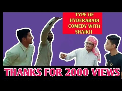 Type Of Hyderabadi Comedy With Shaikh???? From Hum Hai Hyderabadiz..... ​ Part 1!!!
