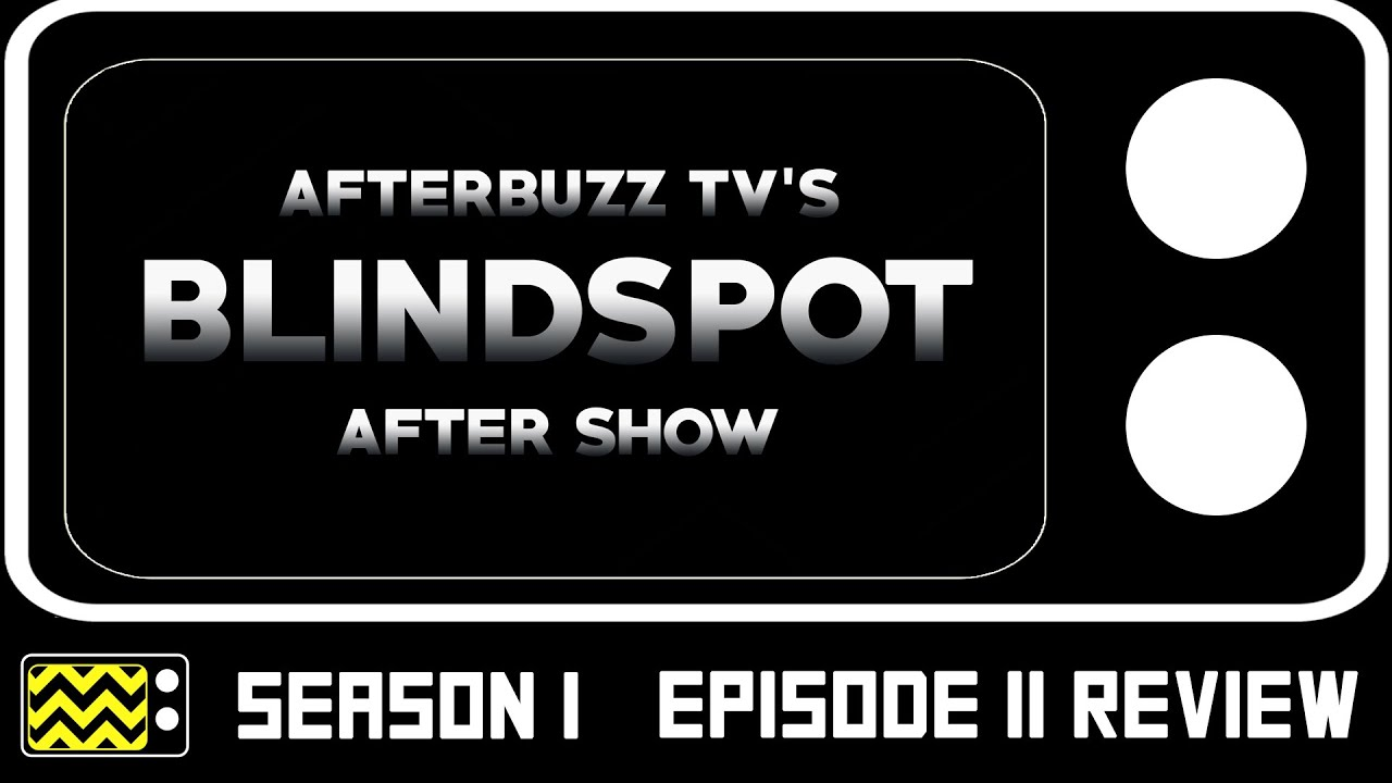 Download Blindspot Season 1 Episode 11 Review & After Show   AfterBuzz TV
