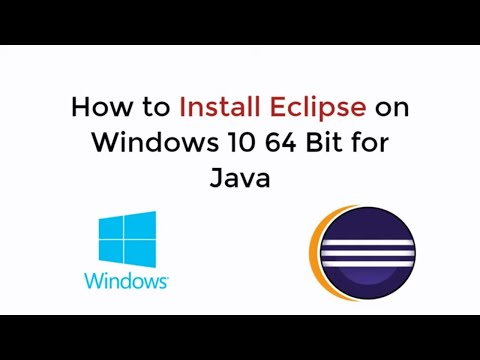 How To Install Eclipse On Windows 10 64 Bit For Java UPDATED