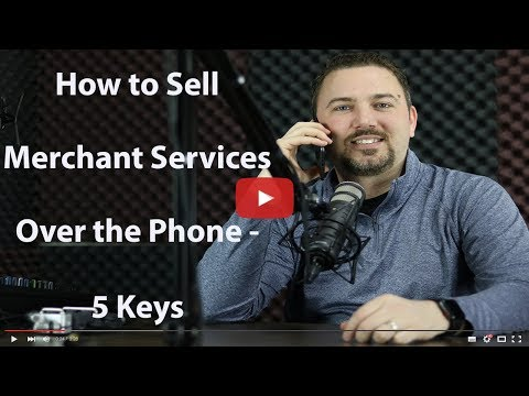 how-to-sell-merchant-services-over-the-phone-5-keys