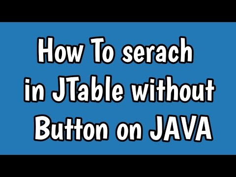 JAVA | Search in JTable without JButton [source on description]