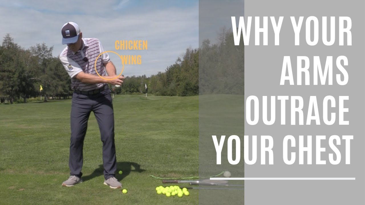 WHY YOUR ARMS ARE OUTRACING YOUR CHEST! Wisdom in Golf