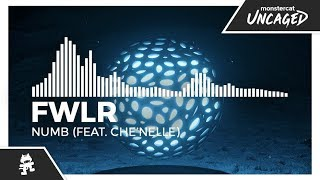 FWLR - Numb (feat. Che'Nelle) [Monstercat Release]