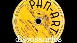 Cascarita y Orq.Julio Cueva - Ampárame (guaracha) Chano Pozo, 1944