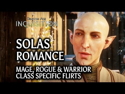 Dragon Age: Inquisition - Solas Romance - Class Specific Flirts (Mage, Rogue & Warrior)
