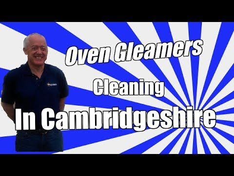 Oven Cleaning Cambridge Cambridgeshire Huntingdon St Ives Godmanchester