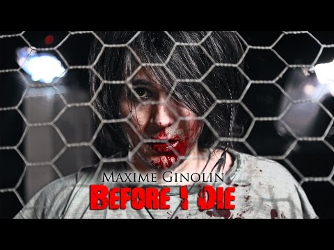 Before i Die  by Maxime Ginolin