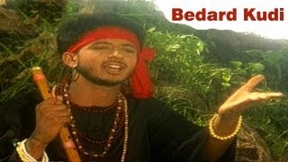 Bedard Kudi - Punjabi Sad Song- Chad Ke Na ja