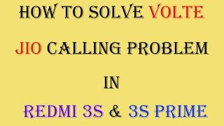 Redmi 3s Prime VOLTE And Jio Calling problem solved