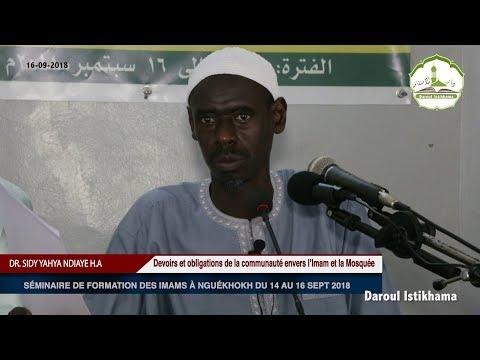 Devoirs et obligations de la communauté envers l'Imam et la Mosquée | Dr. Sidy Yahya NDIAYE H.A