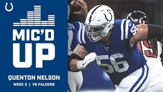 Quenton Nelson Mic'd Up Vs. The Falcons